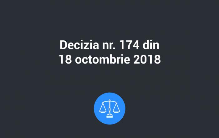 decizia 174 18 oct 2018